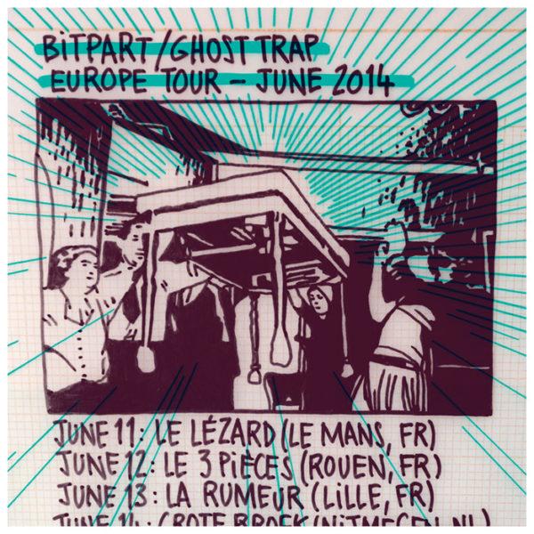 Bitpart, Ghost Trap ~ Tournée européenne ~ 06/2014