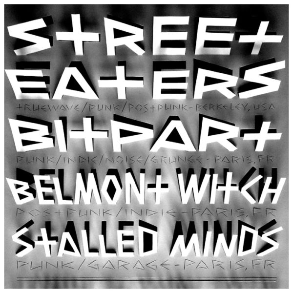 Street Eaters, Bitpart, Belmont Witch, Stalled Minds ~ 06/2017 ~ Montreuil (Fr)