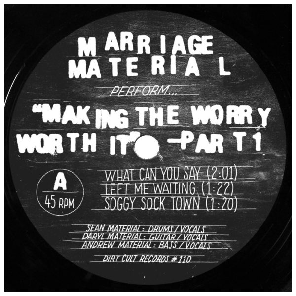 Marriage Material ~ « Making the worry worth it », part 1 (7″)