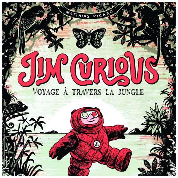 Jim Curious 2 (Matthias Picard, éd. 4048) ~ Typogramme